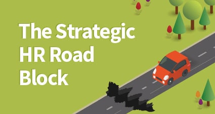 The Strategic HR Road Block