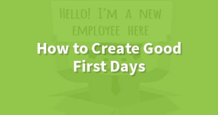How To Create Good First Days