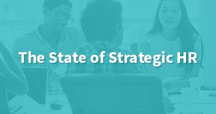 The State of Strategic HR